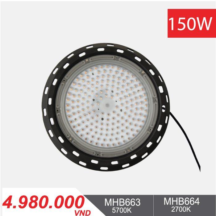 Đèn LED Nhà Xưởng - Highbay LED 150W - MHB663/MHB664 - 4.980.000VNĐ