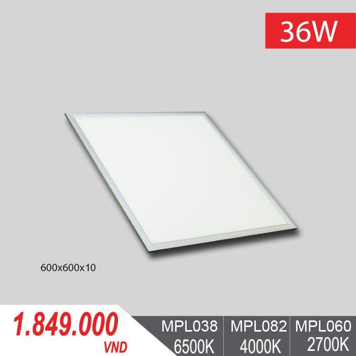 èn LED Panel Tấm 36W/600x600x10 - MPL038/MPL082/MPL060