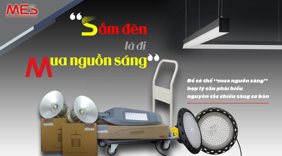 Mua đèn LED hay sắm nguồn sáng