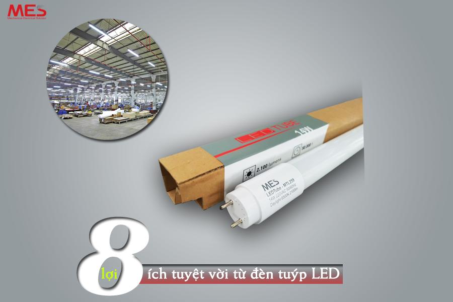 8 lợi ích từ đèn Tuýp LED